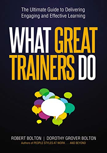 9780814420065: What Great Trainers Do: The Ultimate Guide to Delivering Engaging and Effective Learning