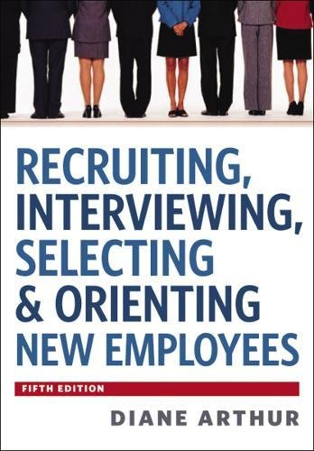 9780814420249: Recruiting, Interviewing, Selecting & Orienting New Employees
