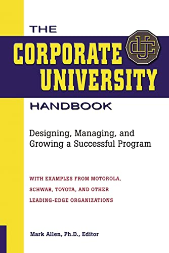 9780814420270: The Corporate University Handbook: Designing, Managing, and Growing a Successful Program