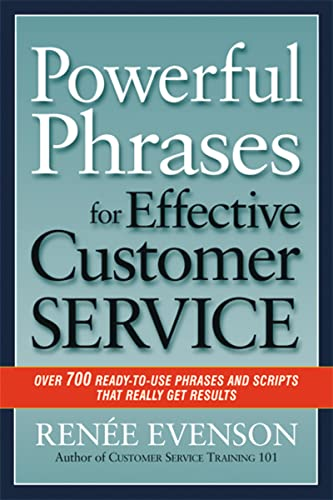 9780814420324: Powerful Phrases for Effective Customer Service: Over 700 Ready-to-Use Phrases and Scripts That Really Get Results