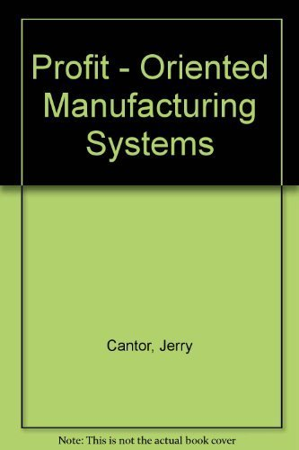 Profit-oriented Manufacturing Systems