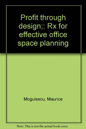 9780814421246: Profit through design;: Rx for effective office space planning