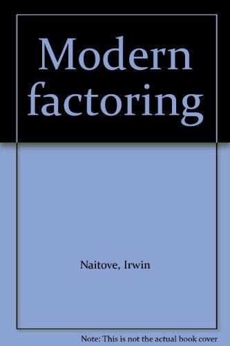 Modern Factoring: Naitove, Irwin