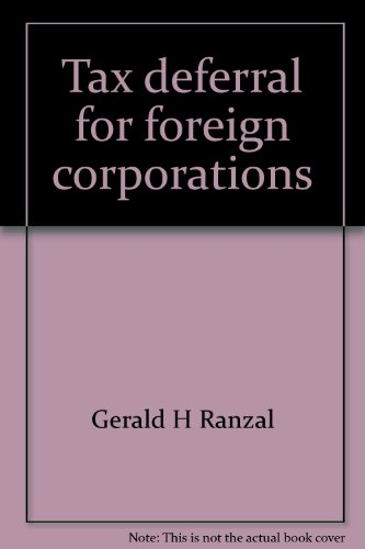 9780814421611: Tax deferral for foreign corporations: minimizing Subpart F income