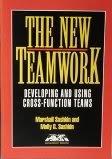 The New Teamwork: Developing and Using Cross-Function Teams (Ama Management B.: Sashkin, Marshall