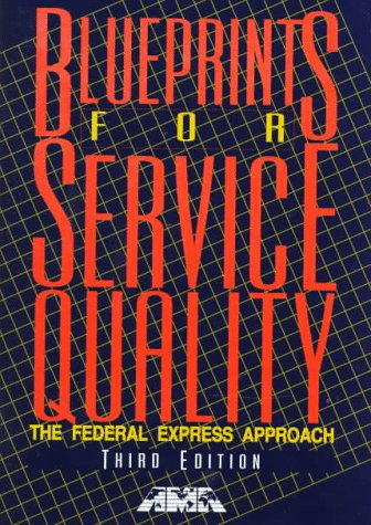 Blueprints for Service Quality (Ama Management Briefing): AMA Editorial Staff