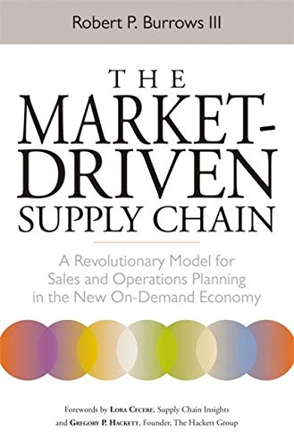 9780814431634: The Market-Driven Supply Chain: A Revolutionary Model for Sales and Operations Planning in the New On-Demand Economy