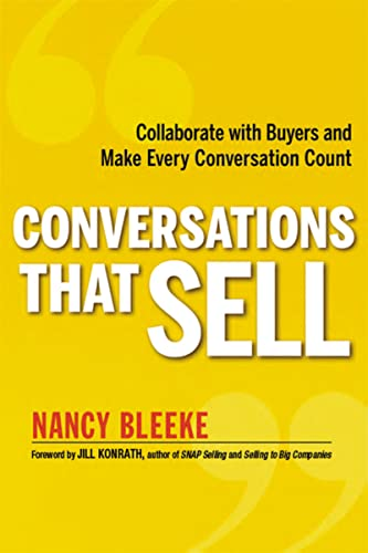 9780814431801: Conversations That Sell: Collaborate with Buyers and Make Every Conversation Count