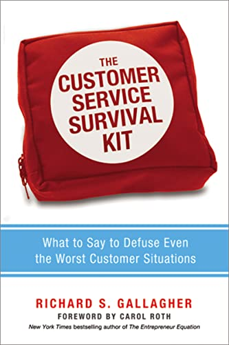 9780814431832: The Customer Service Survival Kit: What to Say to Defuse Even the Worst Customer Situations