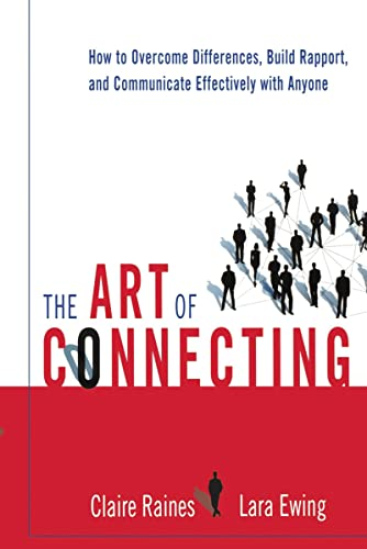 9780814431863: The Art of Connecting: How to Overcome Differences, Build Rapport, and Communicate Effectively with Anyone