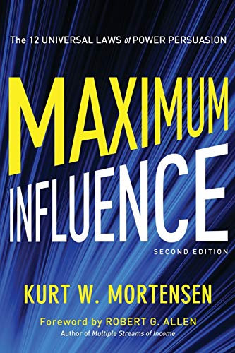 9780814432099: Maximum Influence: The 12 Universal Laws of Power Persuasion