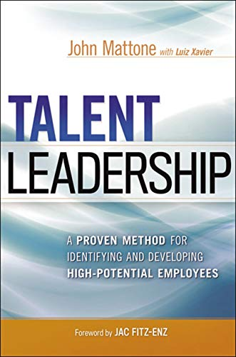 9780814432396: Talent Leadership: A Proven Method for Identifying and Developing High-Potential Employees