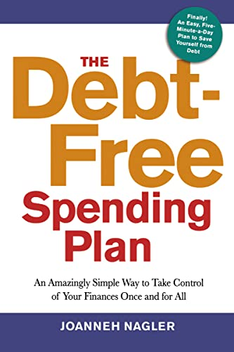 9780814432433: The Debt-Free Spending Plan: An Amazingly Simple Way to Take Control of Your Finances Once and for All