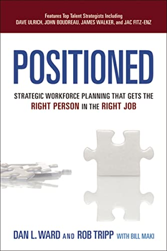 9780814432471: Positioned: Strategic Workforce Planning That Gets the Right Person in the Right Job