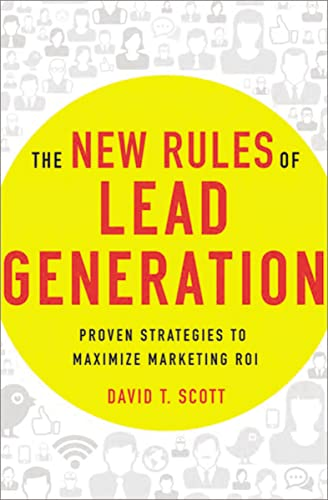 9780814432617: The New Rules of Lead Generation: Proven Strategies to Maximize Marketing ROI