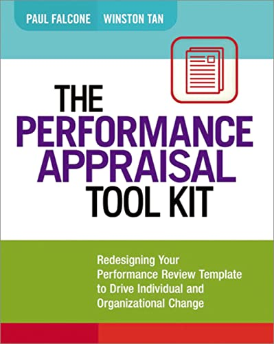 9780814432631: The Performance Appraisal Tool Kit: Redesigning Your Performance Review Template to Drive Individual and Organizational Change