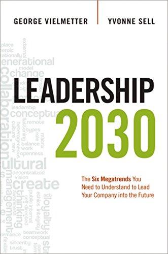 Leadership 2030: Vielmetter, Georg; Sell, Yvonne