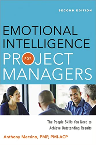 Emotional Intelligence for Project Managers: The People: Anthony Mersino PMP