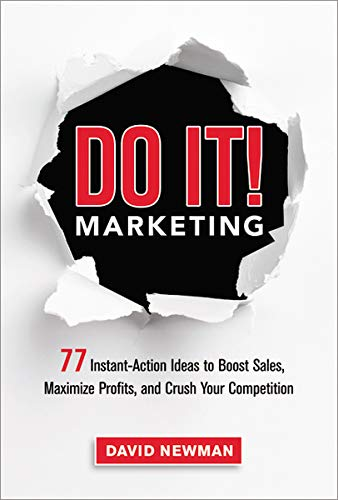9780814432860: Do It! Marketing: 77 Instant-Action Ideas to Boost Sales, Maximize Profits, and Crush Your Competition