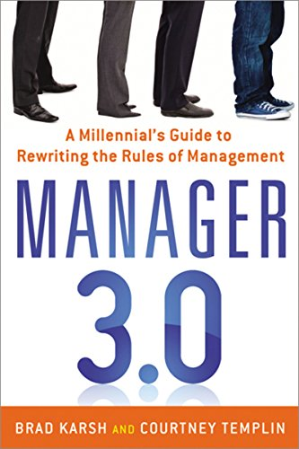 9780814432891: Manager 3.0: A Millennial's Guide to Rewriting the Rules of Management