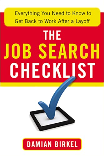 9780814432914: The Job Search Checklist: Everything You Need to Know to Get Back to Work After a Layoff