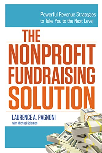 9780814432969: The Nonprofit Fundraising Solution: Powerful Revenue Strategies to Take You to the Next Level