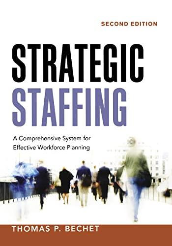 9780814433010: Strategic Staffing: A Comprehensive System for Effective Workforce Planning