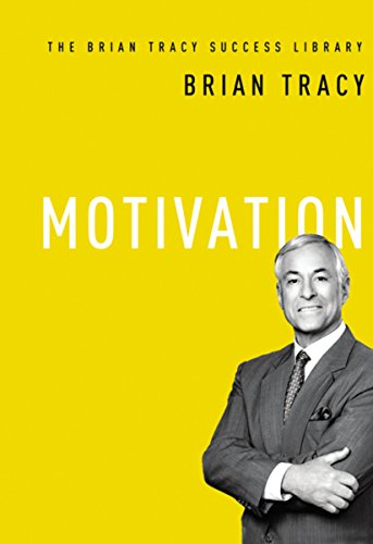 9780814433119: Motivation (The Brian Tracy Success Library)