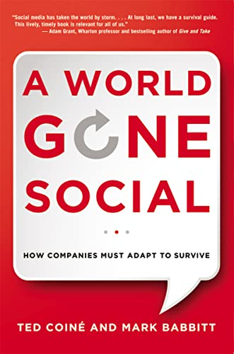 9780814433263: A World Gone Social: How Companies Must Adapt to Survive