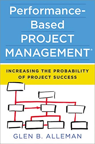 9780814433300: Performance-Based Project Management: Increasing the Probability of Project Success