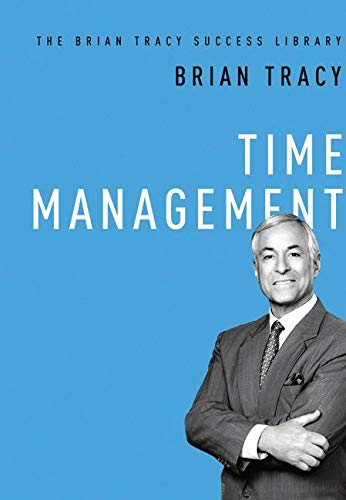 9780814433430: Time Management: The Brian Tracy Success Library