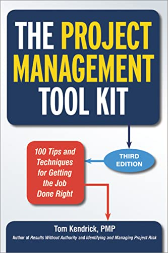 9780814433454: The Project Management Tool Kit: 100 Tips and Techniques for Getting the Job Done Right
