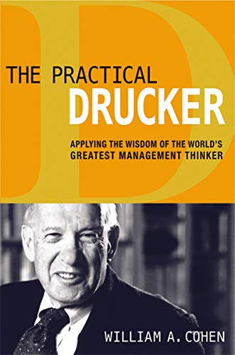 9780814433492: The Practical Drucker: Applying the Wisdom of the World's Greatest Management Thinker