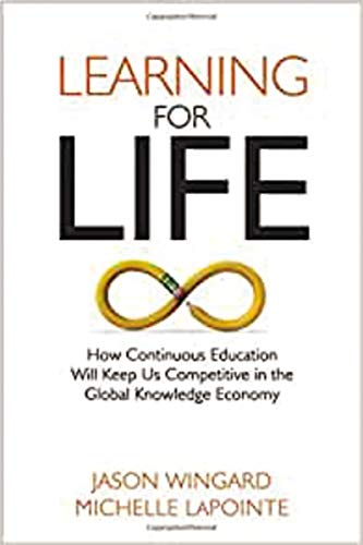 9780814433638: Learning for Life: How Continuous Education Will Keep Us Competitive in the Global Knowledge Economy