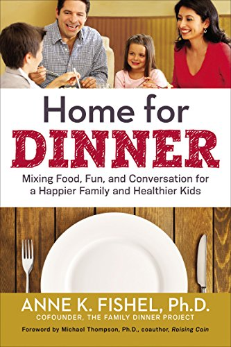 9780814433706: Home for Dinner: Mixing Food, Fun, and Conversation for a Happier Family and Healthier Kids