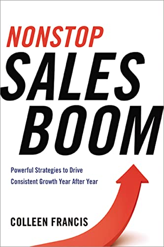 9780814433768: Nonstop Sales Boom: Powerful Strategies to Drive Consistent Growth Year After Year