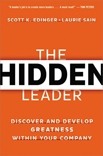 9780814433997: The Hidden Leader: Discover and Develop Greatness Within Your Company