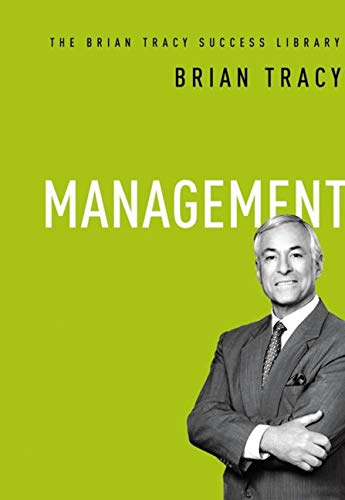 9780814434192: Management: The Brian Tracy Success Library