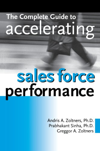 9780814434598: The Complete Guide to Accelerating Sales Force Performance