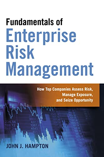 9780814434642: Fundamentals of Enterprise Risk Management: How Top Companies Assess Risk, Manage Exposure, and Seize Opportunity