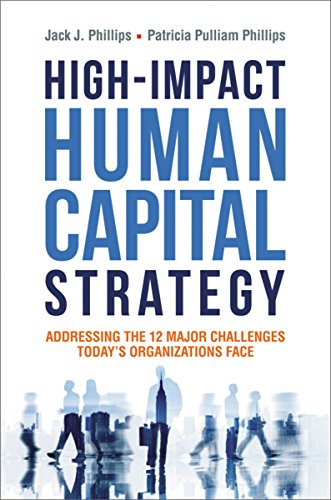 9780814436066: High-Impact Human Capital Strategy: Addressing the 12 Major Challenges Todays Organizations Face