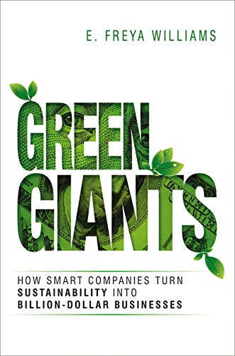 9780814436134: Green Giants: How Smart Companies Turn Sustainability into Billion-Dollar Businesses
