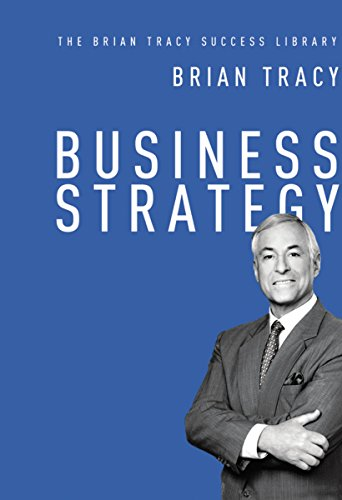 9780814436271: Business Strategy: The Brian Tracy Success Library