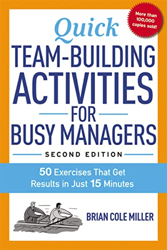 9780814436332: Quick Team-Building Activities for Busy Managers: 50 Exercises That Get Results in Just 15 Minutes