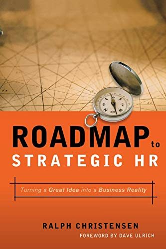 9780814436356: Roadmap to Strategic HR: Turning a Great Idea into a Business Reality