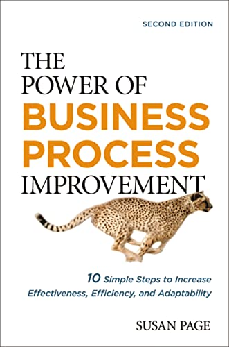 9780814436615: The Power of Business Process Improvement: 10 Simple Steps to Increase Effectiveness, Efficiency, and Adaptability
