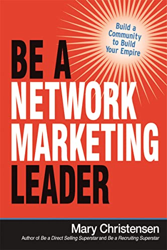 9780814436820: Be a Network Marketing Leader: Build a Community to Build Your Empire