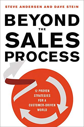 9780814437155: Beyond the Sales Process: 12 Proven Strategies for a Customer-Driven World