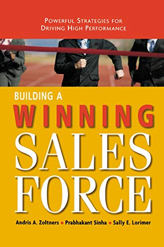 9780814437353: Building a Winning Sales Force: Powerful Strategies for Driving High Performance