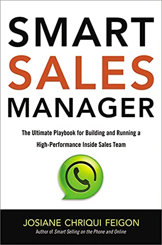 9780814437384: Smart Sales Manager: The Ultimate Playbook for Building and Running a High-Performance Inside Sales Team